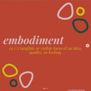 "image with red background and gray lettering. caption reads ""embodiment (n.) a tangible or visible form of an idea, quality, or feeling."""